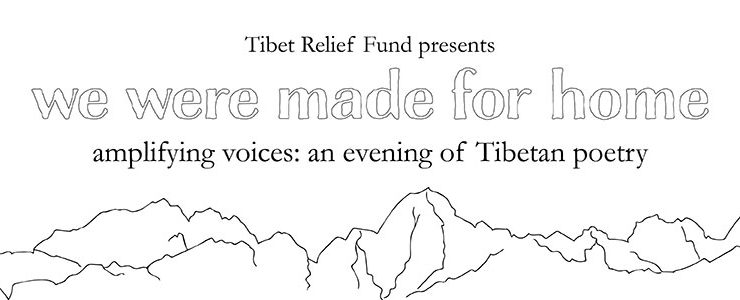 Tibet Relief Fund presents: We were made for home (London event)
