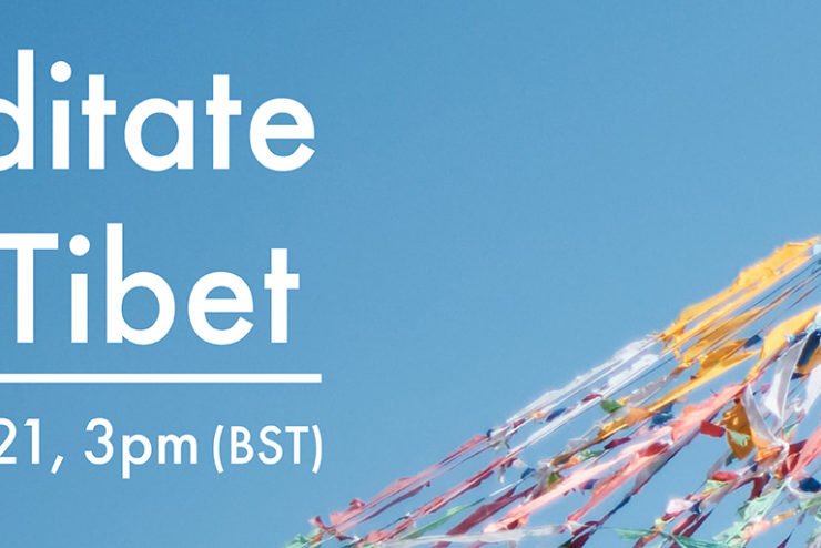 Meditate for Tibet – 3rd July 2021