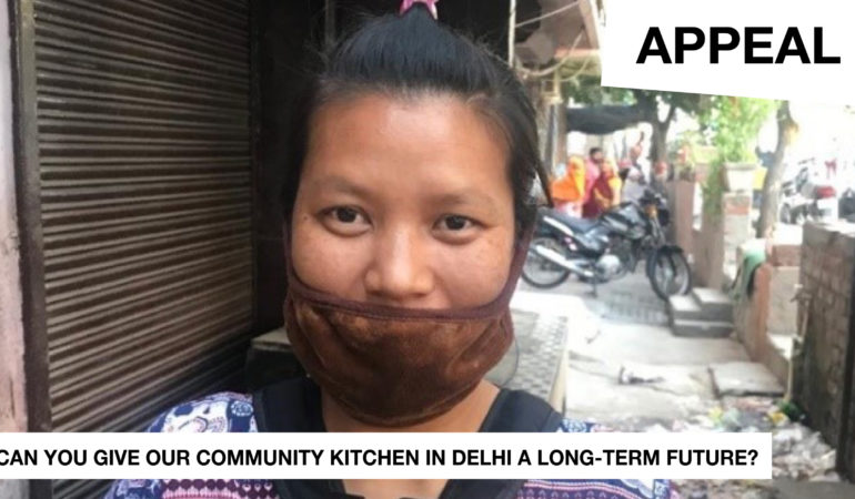 Appeal: Will you give our Community Kitchen in Delhi a long-term future?